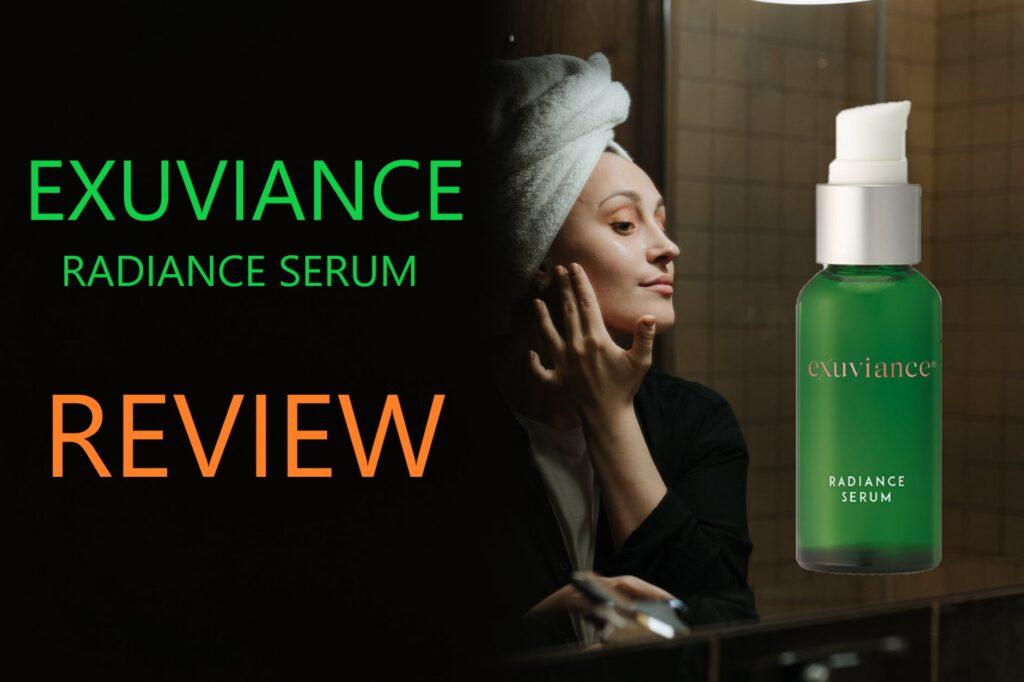 Exuviance radiance serum review